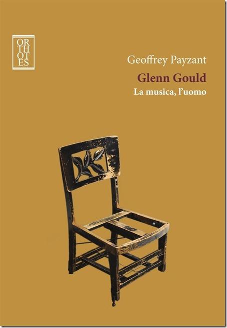 Glenn Gould la musica l'uomo